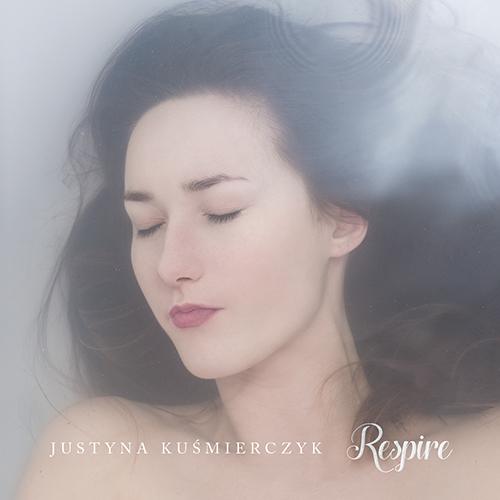 Justyna Kuśmierczyk Pierwszy Milion RESPIRE EP